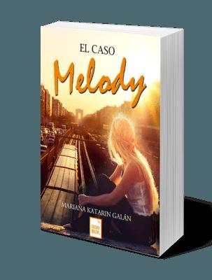 el caso melody libro